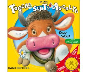 Libro 'La Mia Fattoria' Tony Wolf Dami